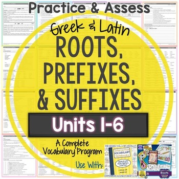 Greek & Latin Roots, Prefixes, & Suffixes Printables: Units 1-6 {Growing Bundle}