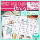 Greek and Latin Roots Weeks 16 through 20