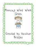 Green Morning Word Work