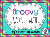 Groovy Word Wall {Fry's First 100 Words}