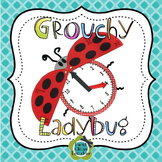 Grouchy Ladybug Time to the Hour, Half-hour, and Quarter H