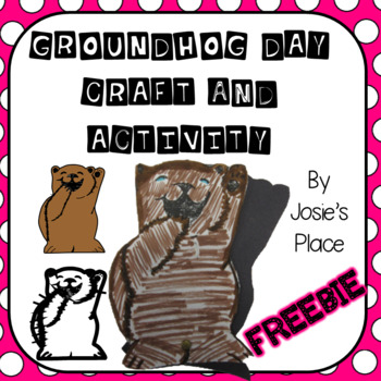Groundhog's Day Activity and Craft FREEBIE