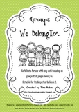 Groups We Belong To - worksheets and printables.