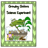 Growing Gators: A Science Experiment