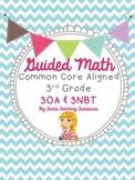 Guided Math Grade 3 Common Core 3OA 3NBT