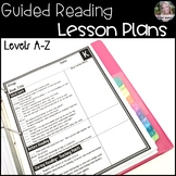 Guided Reading Lesson Plans (Levels A-Z)