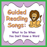 Guided Reading Songs / Common Core Aligned