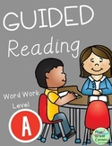 Guided Reading Word Work Level A
