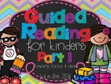 Guided Reading for Kinders