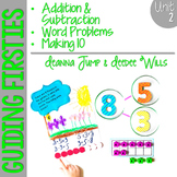 Guiding Firsties: Math Workshop Unit 2 Addition and Subtraction