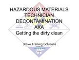HAZMAT TECHNICIAN DECONTAMINATION (HAZARDOUS MATERIALS)