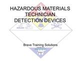 HAZMAT TECHNICIAN DETECTION DEVICES (Hazardous Material)