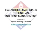 HAZMAT TECHNICIAN INCIDENT MANAGEMENT