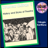 HISTORY OF THEATRE DRAMA EXTRAS 1 - Radiant Heart Publishing