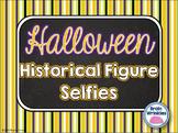 Halloween Historical Figure Selfie Activity