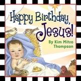 Happy Birthday Jesus Christmas Story & Activity Book (craf