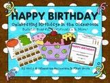 Happy Classroom Birthday!