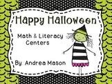 Happy Halloween! Math & Literacy Centers