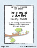 """Harcourt Trophies """"The Story of a Blue Bird"""" Literacy Packet"""