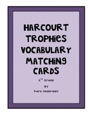 Harcourt Trophies Vocabulary Matching Cards