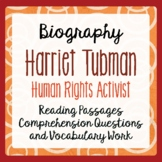 Harriet Tubman: Her Life and Times - Informational Texts,
