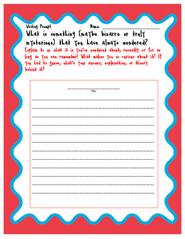Have You Ever Wondered About...FREE Writing Prompt Handout