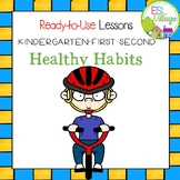 Healthy Habits and Safety Tips!