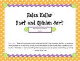 Helen Keller Fact and Opinion Sort