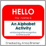 Hello My Name Is {alphabet activity}