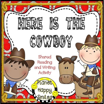 Here is the Cowboy reader ~Reading and Writing Activity