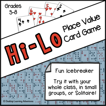 Place Value Game: Hi-Lo