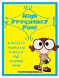 High Frequency Word Fun!