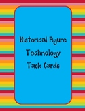 Historical Figures Technology Task Card Packet #1