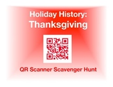 Holiday History - Thanksgiving: QR Scanner Scavenger Hunt