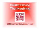 Holiday History - Thanksgiving: QR Scanner Scavenger Hunt