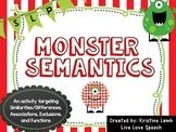 Holiday Monster Semantics