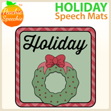 Holiday Speech Mats (Great for Play Doh or Dot Markers!)