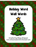 Holiday Word Wall ~ CHRISTMAS EDITION