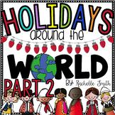 Holidays Around the World {Part II}