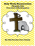 Letter R - Resurrection/Easter/ Holy Week Thematic Unit