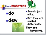 Homonyms Can Be Monsters