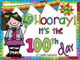 Hooray It's the 100th Day- 100th Day of School Unit