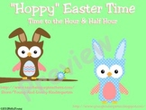 Hoppy Easter Time to the Hour and Half Hour