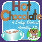 Hot Chocolate 5 Day Shared Reading Kindergarten SMARTboard