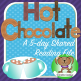 Hot Chocolate 5 Day Shared Reading Kindergarten SMARTboard