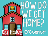 Editable How Do We Go Home Chart and Backpack Tags