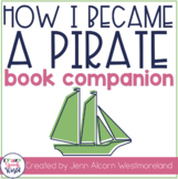 How I Became A Pirate {Book Companion}