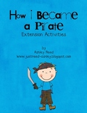 How I Became a Pirate Extension Activities