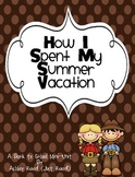 How I Spent My Summer Vacation {Back to School Mini Unit}