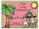 How Long Until Summer (A Measuring Activity)